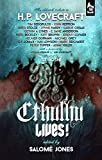 img - for Cthulhu Lives!: An Eldritch Tribute to H.P. Lovecraft book / textbook / text book