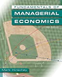 Fundamentals of Managerial Economics (Book Only) (032458878X) by Hirschey, Mark