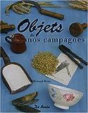 echange, troc Bernard Briais - Objets de Nos Campagnes