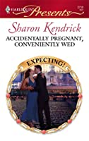 Accidentally Pregnant, Conveniently Wed (Harlequin Presents)