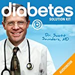 The Official Diabetes Solution Kit | Scott Saunders MD