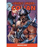 img - for [THE SAVAGE SWORD OF CONAN, VOLUME 9] BY Fleisher, Michael (Author) Dark Horse Comics (publisher) Paperback book / textbook / text book