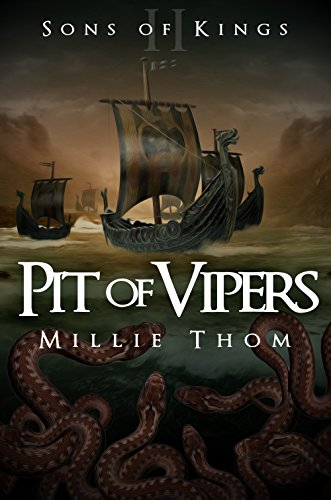 Book: Pit of Vipers (Sons of Kings Book 2) by Millie Thom