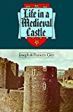Life in a Medieval Castle (006090674X) by Gies, Joseph