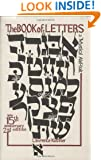 The Book of Letters: A Mystical Alef-Bait (Kushner)