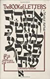 The Book of Letters: A Mystical Hebrew Alphabet (Kushner Series)