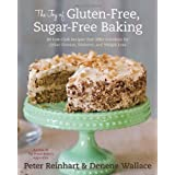The Joy of Gluten-Free, Sugar-Free Baking: 80 Low-Carb Recipes that Offer Solutions for Celiac Disease, Diabetes, and Weight Lossby Peter Reinhart