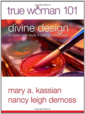 True Woman 101: Divine Design, Bible Study
