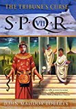 img - for SPQR VII: The Tribune's Curse (The SPQR Roman Mysteries) book / textbook / text book