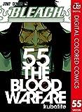 BLEACH カラー版 55 (ジャンプコミックスDIGITAL)