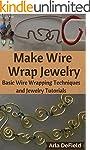 Make Wire Wrap Jewelry: Basic Wire Wr...