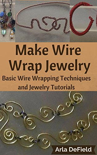 Make Wire Wrap Jewelry: Basic Wire Wrapping Techniques and Jewelry Tutorials (Wire Wrap Jewelry Making compare prices)