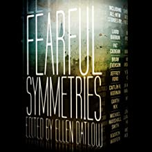 Fearful Symmetries Audiobook by Ellen Datlow Narrated by Fleet Cooper