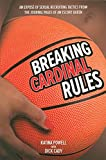 img - for Breaking Cardinal Rules: An Expose of Sexual Recruiting Tactics from the Journal Pages of an Escort Queen book / textbook / text book