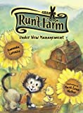 Under New Management (Runt Farm, Book 1) [Hardcover]
