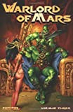 img - for Warlord of Mars Volume 3 TP by Sampere, Daniel (2013) Paperback book / textbook / text book