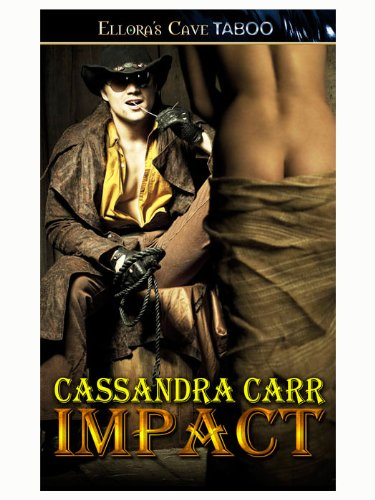 Impact (Buckin' Bull Riders, Book One) by Cassandra Carr