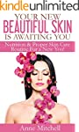 Your New Beautiful Skin is Awaiting Y...