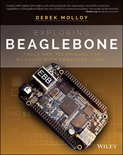 Exploring BeagleBone: Tools and Techniques for Building with Embedded Linux (Programming The Beaglebone compare prices)