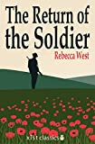 The Return of the Soldier (Xist Classics)