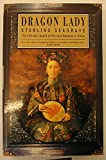 Dragon Lady: Life and Legend of the Last Empress of China
