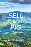 Sell the Pig