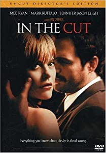 In the Cut (Unrated Director's Cut)