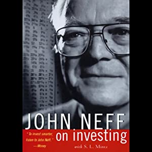 John Neff on Investing | [John Neff, S.L. Mintz]