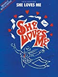 img - for She Loves Me (Broadway Revival Edition) (Vocal Selections): Piano/Vocal/Chords book / textbook / text book