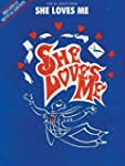 She Loves Me (Broadway Revival Editio...