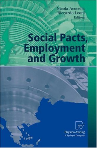 Social Pacts, Employment and Growth: A Reappraisal of Ezio Tarantelli's Thought (AIEL Series in Labour Economics)