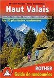 echange, troc Michael Waeber / Hans Steinbichler - Haut Valais - Zermatt, Saas Fee, Simplon, Vallée de Conches. Les 50 plus belles randonnées.
