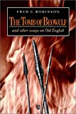 The Tomb of Beowulf: And Other Essays on Old English (0631173285) by Robinson, Fred C.