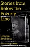 img - for Stories from Below the Poverty Line: Urban Lessons for Today's Mission by George D. Beukema (2001-03-01) book / textbook / text book