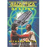 Destiny (Battlestar Galactica) ~ Richard Hatch