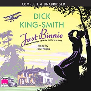 Just Binnie | [Dick King-Smith]