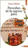 Proverbes de la sagesse juive par Malka