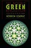 The Doubly Green Revolution: Food for All in the Twenty-First Century (Comstock books)
