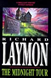 THE MIDNIGHT TOUR (0747220506) by Laymon, Richard