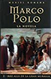 img - for Marco Polo II: Mas alla de la Gran Muralla (Spanish Edition) book / textbook / text book