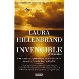 Invencible (Unbroken): Una historia de supervivencia, valor y resistencia durante la segunda guerra mundial (Biografia...