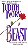 Beast (Avon Romantic Treasure) (0380786443) by Ivory, Judith
