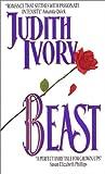 Beast (Avon Romantic Treasure) (0380786443) by Ivory, Judith
