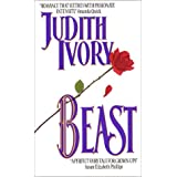Beast (Avon Romantic Treasure)by Judith Ivory