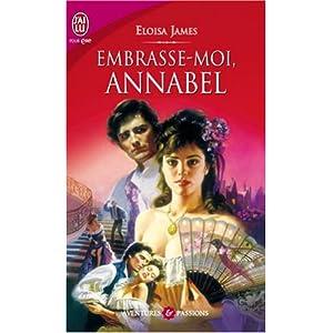 Les soeurs Essex, Tome 2: Embrasse-moi, Annabelle d'Eloisa James 51ND5m5elXL._SL500_AA300_