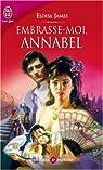 Les soeurs Essex, tome 2 :  Embrasse-moi, Annabelle