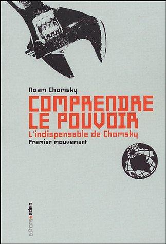 Comprendre le Pouvoir: Tome 1 - Noam Chomsky