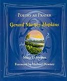 Poetry as Prayer: Gerard Manley Hopkins (Poetry as Prayer Series)