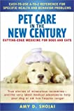 img - for Pet Care in the New Century: Cutting-Edge Medicine For Dogs & Cats book / textbook / text book