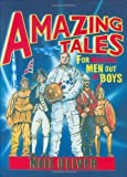 Amazing Tales for Making Men out of Boys by Oliver, Neil ( 2008 )